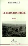Edilo Makélé - Le retour inespere.
