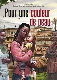 Ebook english téléchargement gratuit Pour une couleur de peau par Edimo, Martini Ngola, Joseph Danny Nyembi, Nathanael Ejob