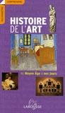 Edina Bernard et Pierre Cabanne - Histoire de l'art du Moyen Age à nos jours.