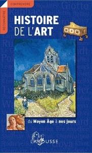 Edina Bernard et Pierre Cabanne - Histoire de l'art - Du Moyen Age à nos jours.