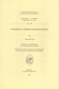 Edina Bozoky - Charmes et prières apotropaïques.