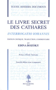 Le livre secret des cathares - Interrogatio Iohannis.pdf