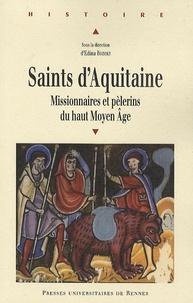 Saints dAquitaine - Missionnaires et pèlerins du haut Moyen Age.pdf