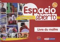 Edinumen - Espacio Abierto Livre du maître - Niveau A1-A2.