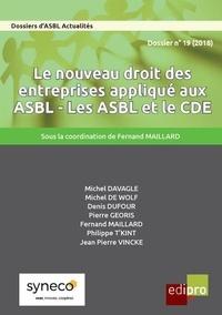 Edipro - Le nouveau droit des entreprises appliqué aux ASBL - Les ASBL et le CDE.