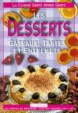 Ediprojet - Les desserts - Gâteaux, tartes et entremets.