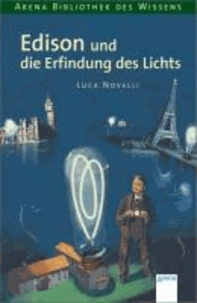 Edison und die Erfindung des Lichts.