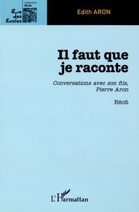 Goodtastepolice.fr Il faut que je raconte - Conversation avec son fils, Pierre Aron Image