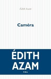 Edith Azam - Caméra.
