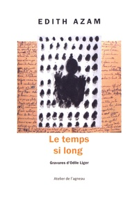 Edith Azam - Le temps si long.