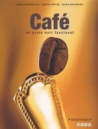 Edith Beckmann et Lucas Rosenblatt - Café. - Un grain noir fascinant.