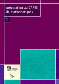 Préparation au CAPES de mathématiques. Tome 1.pdf