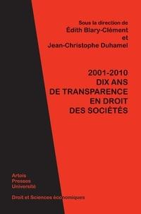Edith Blary-Clément et Jean-Christophe Duhamel - 2001-2010 : dix ans de transparence en droit des sociétés.