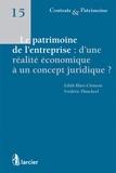 Edith Blary-Clément et Frédéric Planckeel - Le patrimoine de l'entreprise : d'une réalité économique à un concept juridique ?.