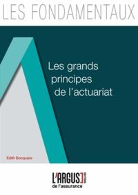 Edith Bocquaire - Les grands principes de l'actuariat.