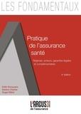 Edith Bocquaire et Nadine Charles - Pratique de l'assurance santé.