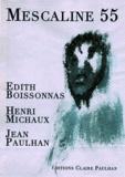 Edith Boissonnas et Henri Michaux - Mescaline 55.