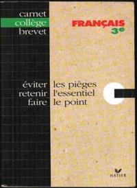 Edith Bomati - Français 3e - Eviter les pièges, retenir l'essentiel, faire le point.