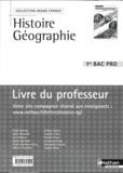 Edith Bomati et Maie Gérardot - Histoire Géographie 1e Bac Pro - Livre du professeur.
