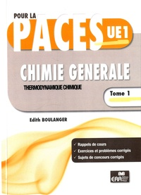 Edith Boulanger - Chimie générale - Tome 1, Thermodynamique chimique.
