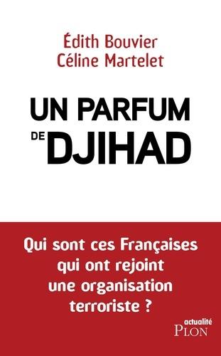 Un parfum de djihad - Format ePub - 9782259263566 - 14,99 €
