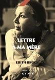 Edith Bruck - Lettre à la mère.