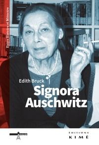 Edith Bruck - Signora Auschwitz - Le don de la parole.