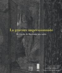 La gravure impressionniste. - De lécole de Barbizon aux nabis.pdf