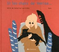 Edith de Cornulier-Lucinière et  Sara - Si les chats de Venise....