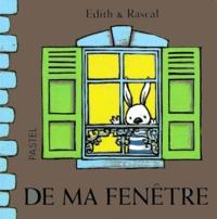 Edith et  Rascal - De ma fenêtre.