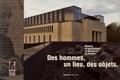 Edith Desrousseaux de Medrano et Clotilde Bizot-Espiard - Des hommes, un lieu, des objets - Histoire et renaissance du Mémorial de Verdun (1967-2017). 1 DVD