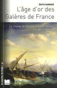LAge dor des Galères de France - Le champ de bataille méditerranéen à la Renaissance.pdf