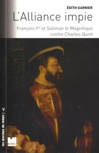 Openwetlab.it L'alliance impie - François Ier et Soliman le Magnifique contre Charles Quint (1529-1547) Image