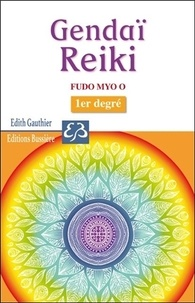 Gendaï Reiki - Fudo Myo O - 1er degré.pdf