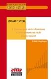 Edith Ginglinger - Stewart C. Myers - L'interaction entre décisions d'investissement et de financement.