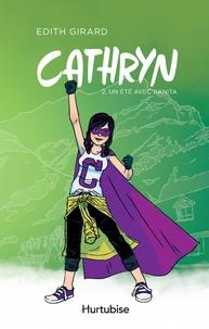 Edith Girard - Cathryn  : Cathryn T2 - Un été avec Banita.