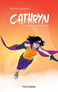 Edith Girard - Cathryn  : Cathryn T3 - Tornade et Limonade.