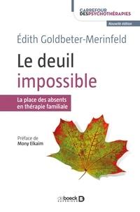 Mony Elkaïm et Edith Goldbeter-Merinfeld - Le deuil impossible.