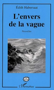 Edith Habersaat - L'envers de la vague.