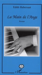 Edith Habersaat - La main de l'ange.