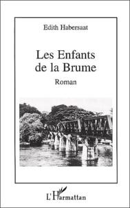Edith Habersaat - Les Enfants de la Brume.