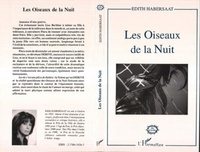 Edith Habersaat - Les oiseaux de la nuit.