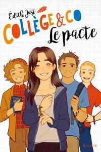 Edith Jast - Collège & Co  : Le pacte.
