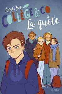 Edith Jast - Collège & Co Tome 2 : La quête.