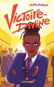 Kindle livres électroniques en allemand Victoire-Divine - Tome 1 - La loi du collège