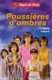 Edith Lesprit - Poussières d'Ombres.