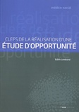 Edith Lombard - Clefs de la réalisation d'une étude d'opportunité.