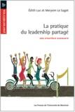Edith Luc et Meryem Le Saget - La pratique du leadership partagé - Une stratégie gagnante.