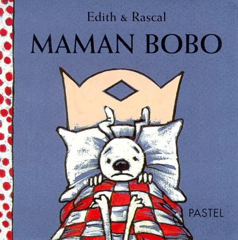Edith - Maman bobo.