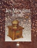 Edith Mannoni - Les moulins à café.